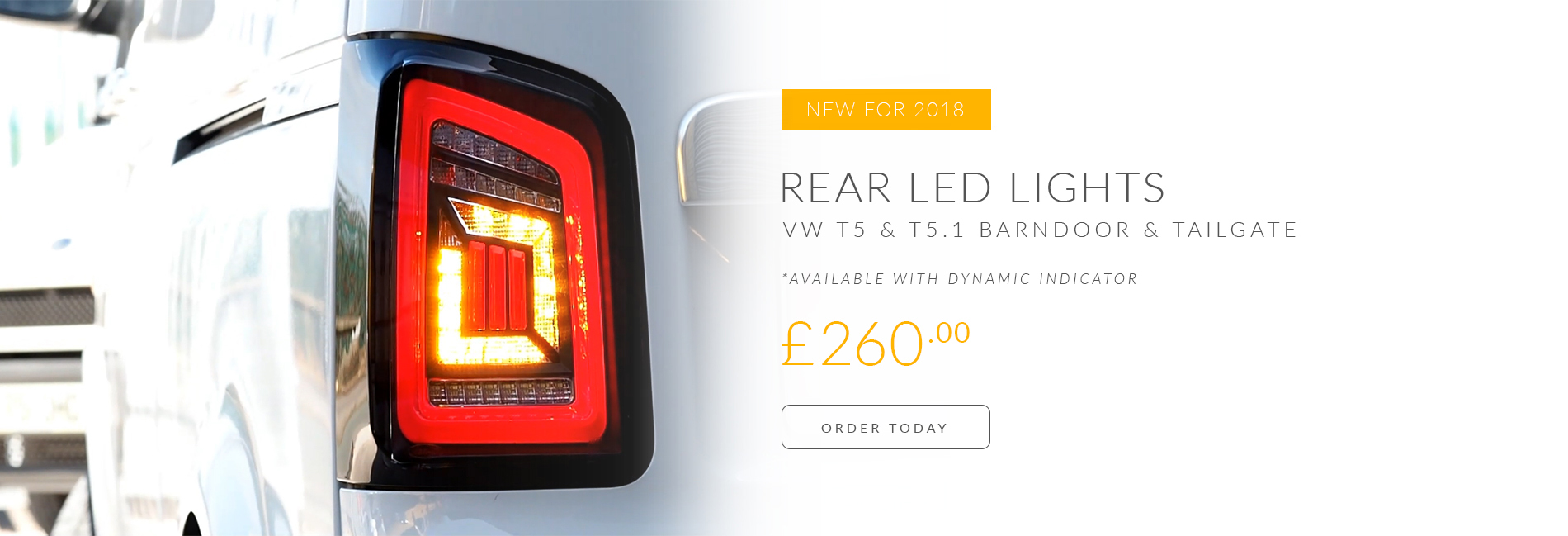 BRAND NEW: VW T5 & T5.1 DYNAMIC REAR LED LIGHTS